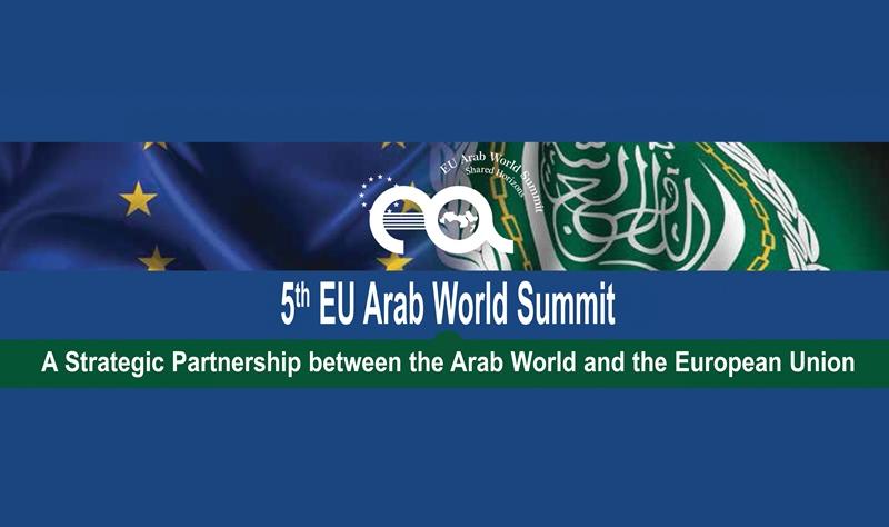 5th EU Arab World Summit: a Strategic Partnership between the Arab World & the EU